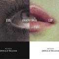 セカオワ新アルバム「Eye」「Lip」店舗別予約特典・購入方法。おすすめや違いは?2019年2月27日2枚同時発売。